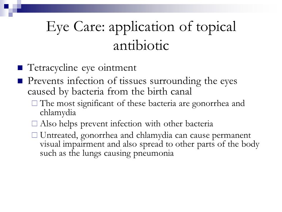 Eye Care: application of topical antibiotic