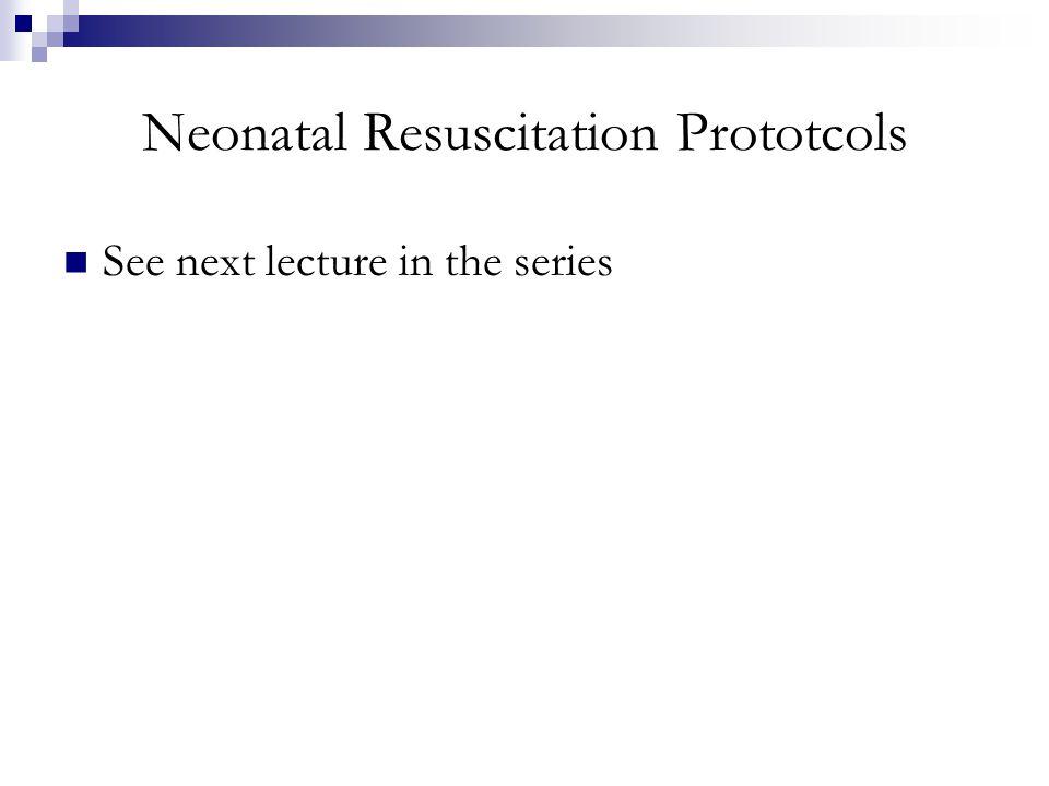 Neonatal Resuscitation Prototcols