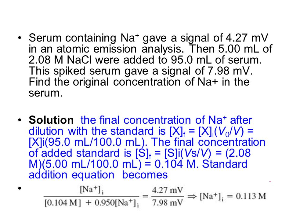 Serum containing Na+ gave a signal of 4