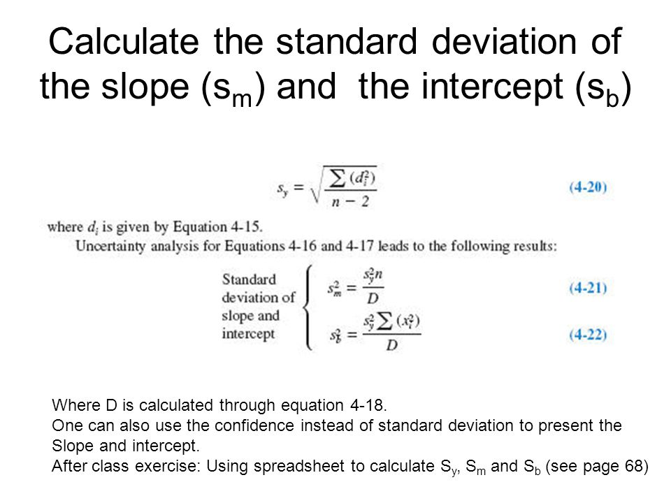 Calculate the standard deviation of the slope (sm) and the intercept (sb)