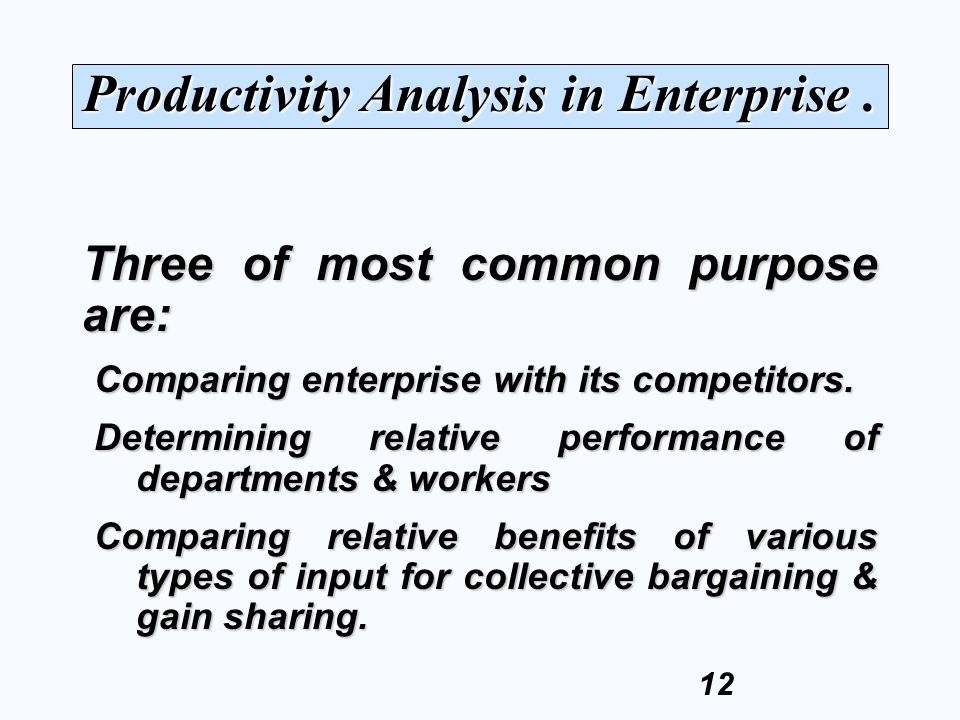 Productivity Analysis in Enterprise .