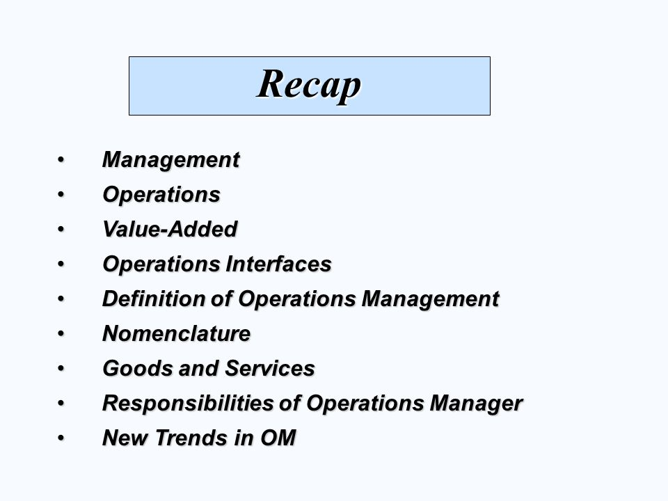 Recap Management Operations Value-Added Operations Interfaces