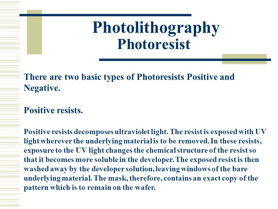 Photolithography Photoresist