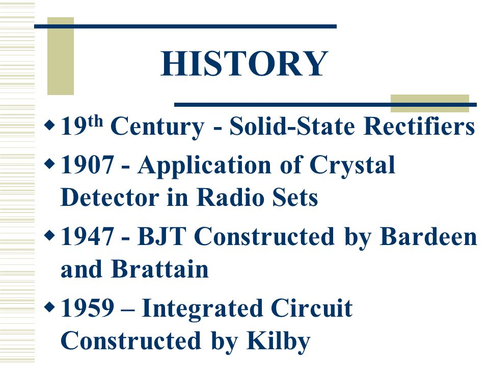 HISTORY 19th Century - Solid-State Rectifiers