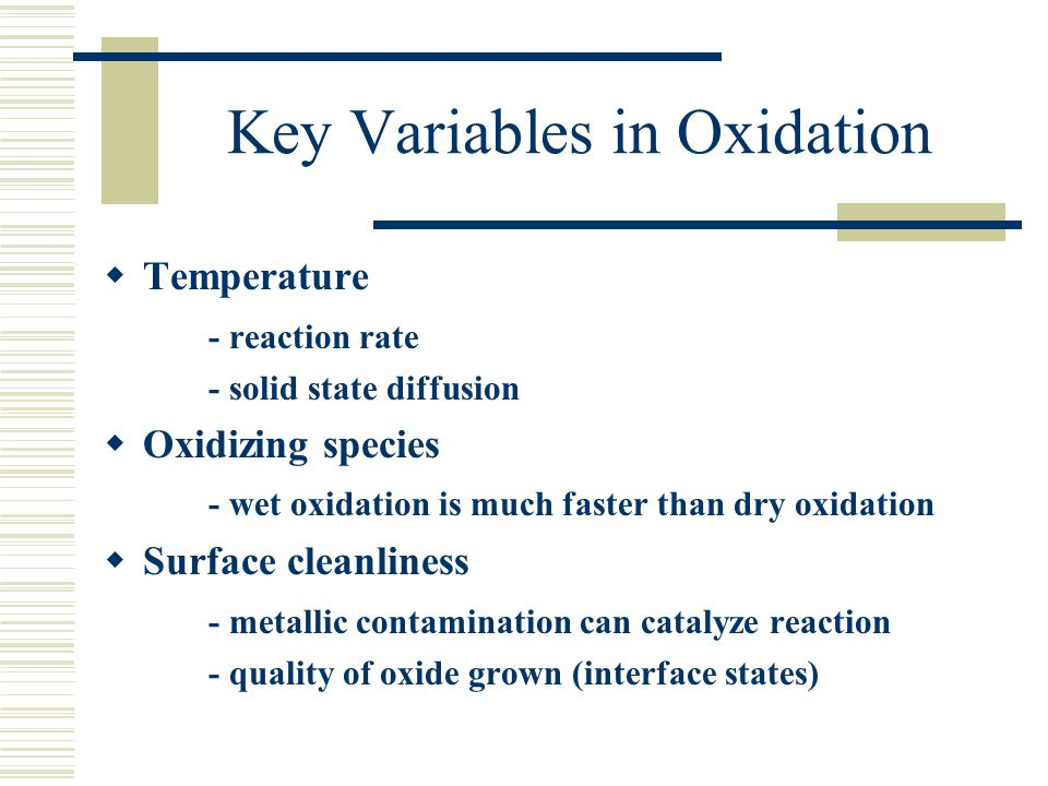 Key Variables in Oxidation