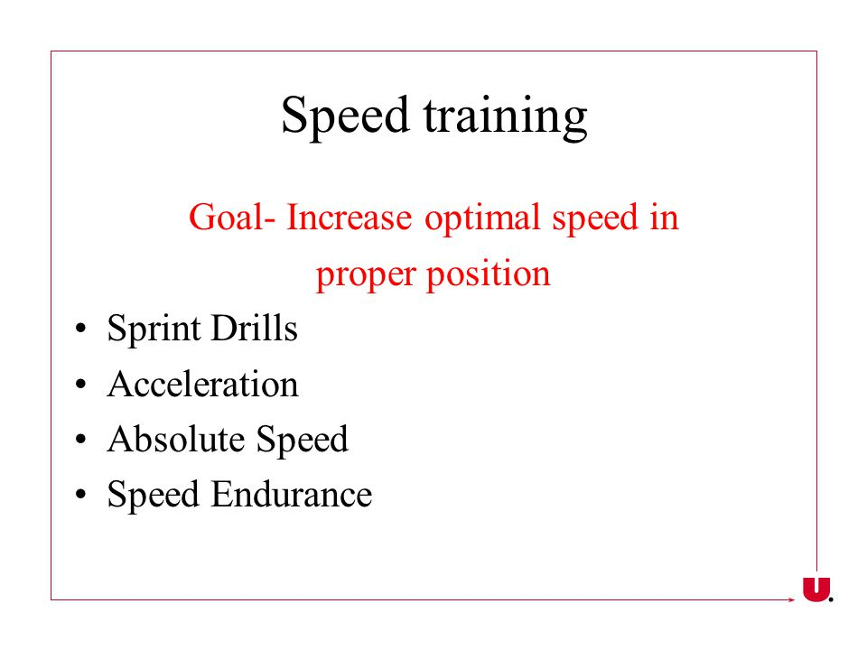 Goal- Increase optimal speed in