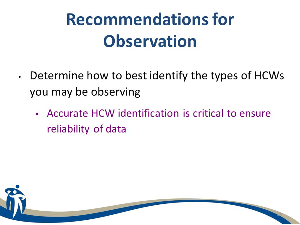 Recommendations for Observation