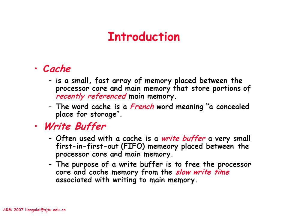 Introduction Cache Write Buffer