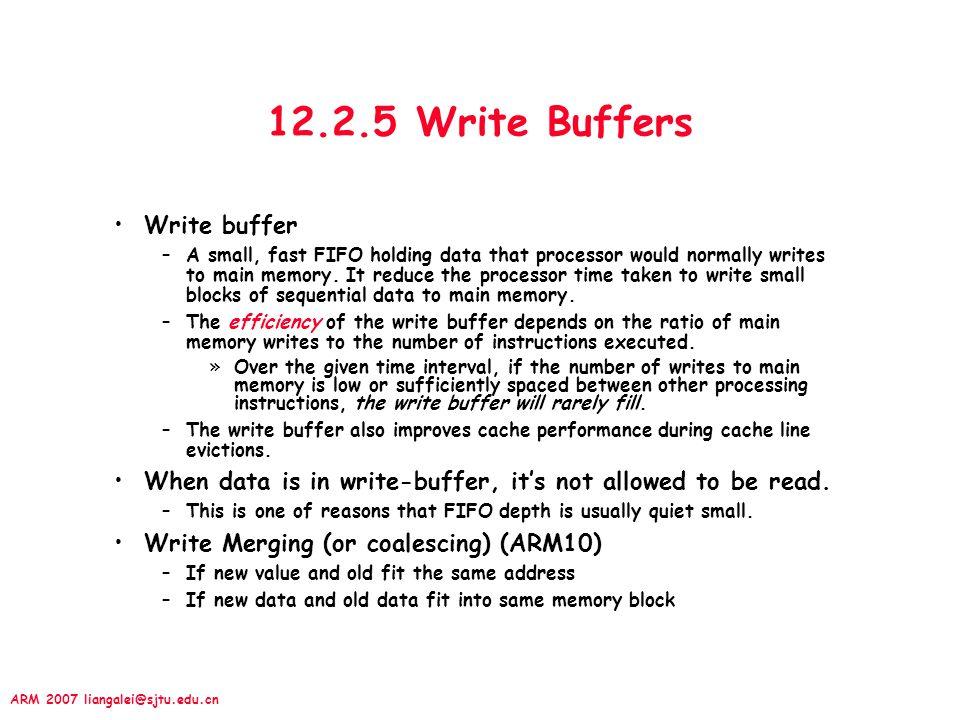 12.2.5 Write Buffers Write buffer