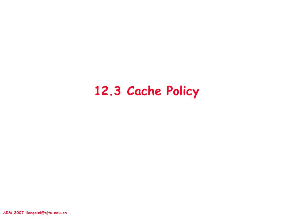 12.3 Cache Policy