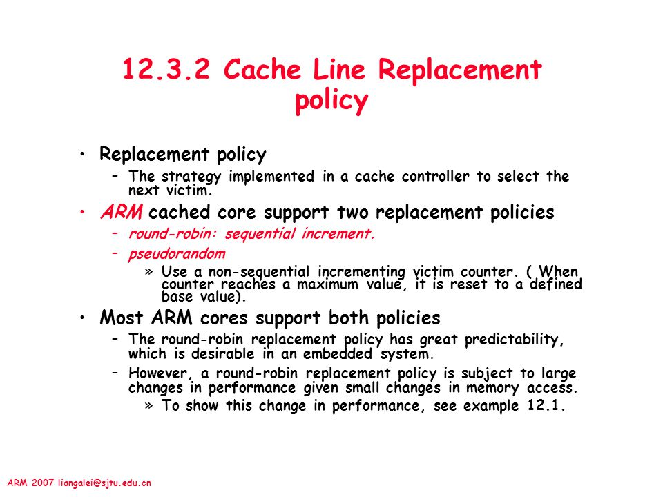 12.3.2 Cache Line Replacement policy