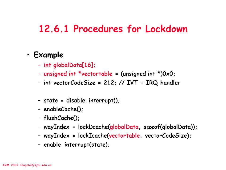 12.6.1 Procedures for Lockdown