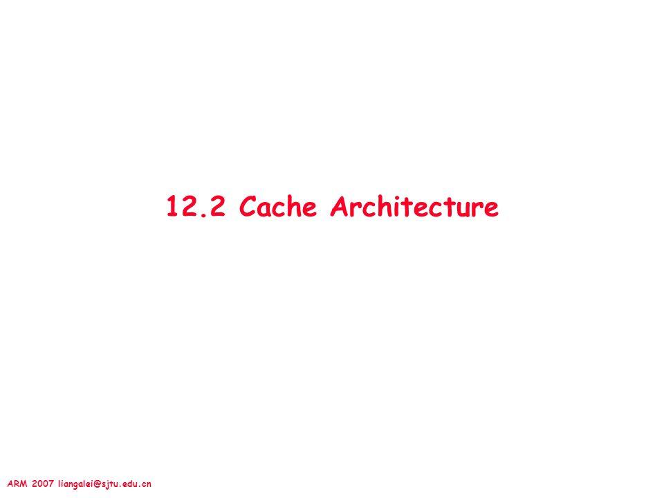12.2 Cache Architecture