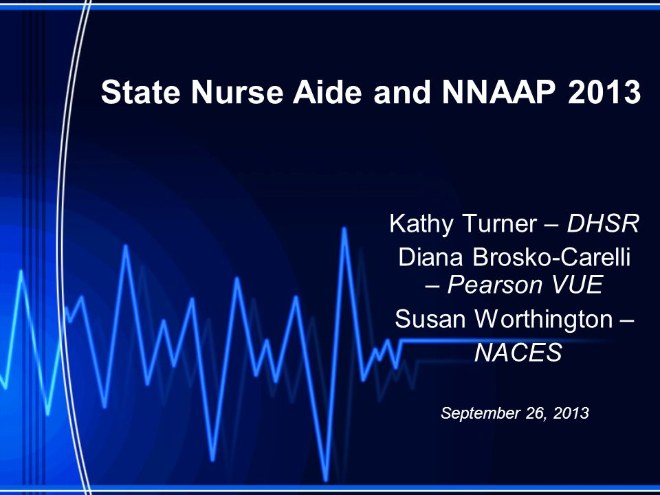 State Nurse Aide and NNAAP 2013