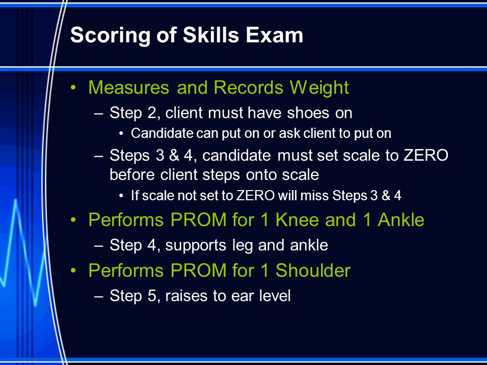 Scoring of Skills Exam Measures and Records Weight