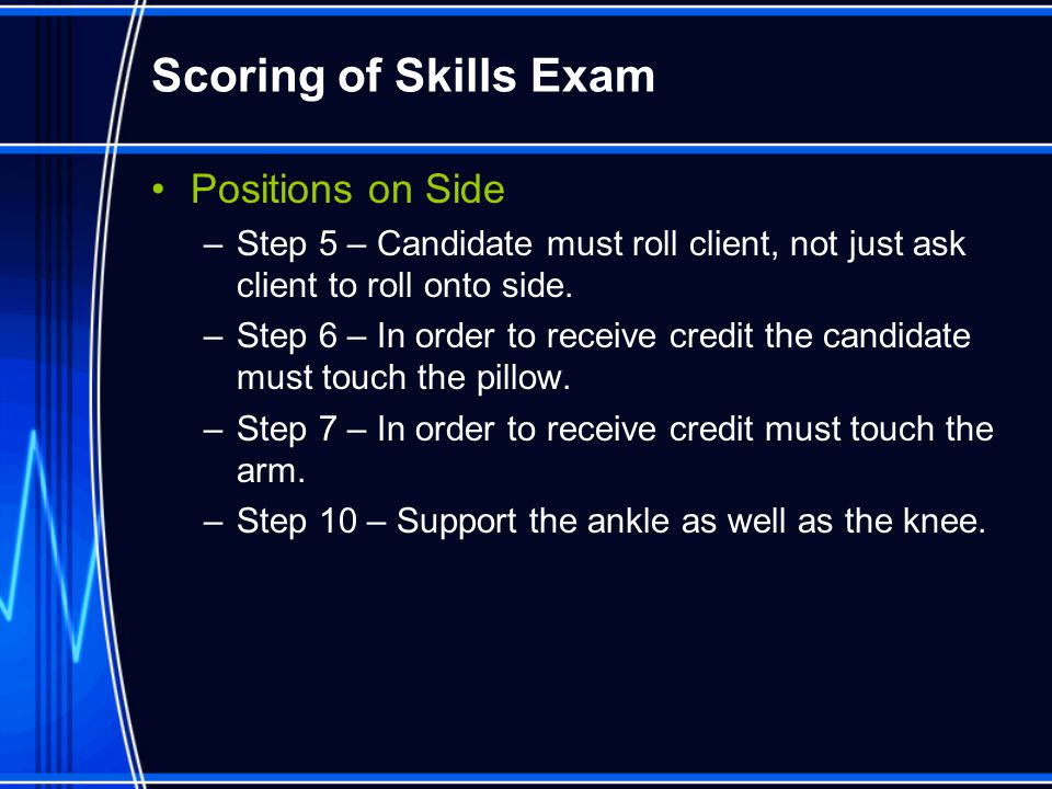 Scoring of Skills Exam Positions on Side