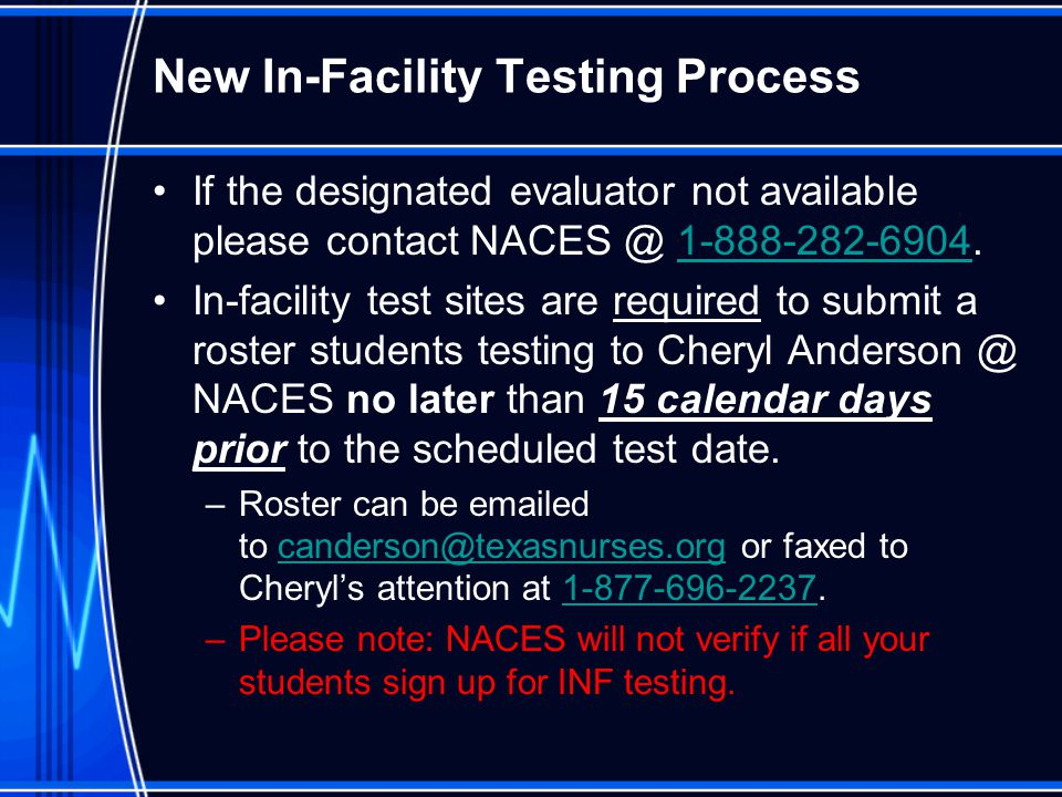 New In-Facility Testing Process