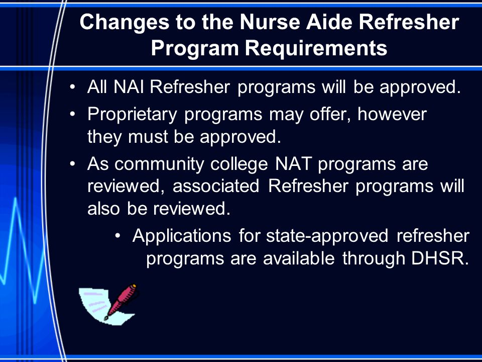 Changes to the Nurse Aide Refresher Program Requirements