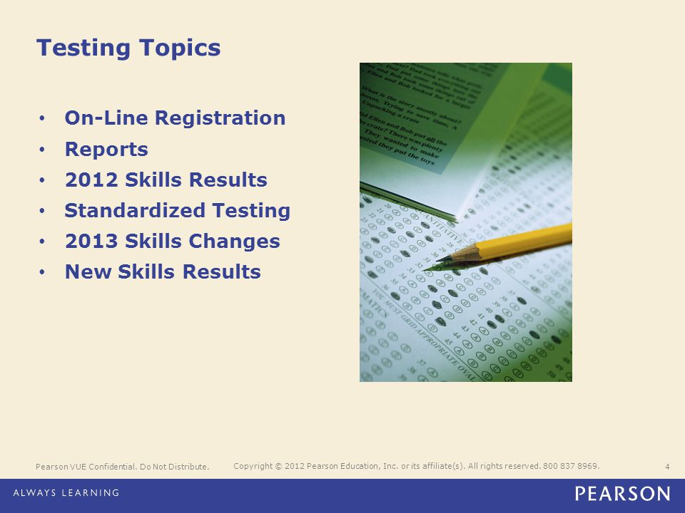 Testing Topics On-Line Registration Reports 2012 Skills Results