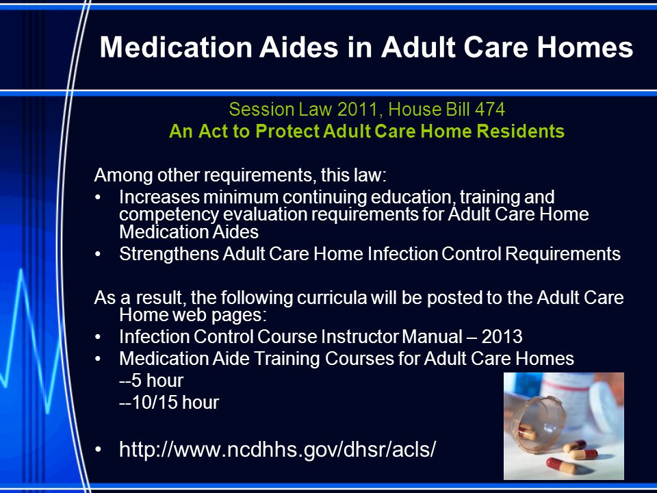 Medication Aides in Adult Care Homes