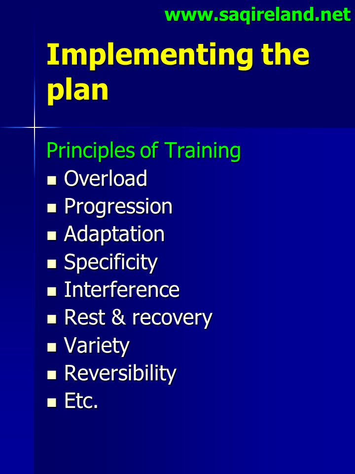 Implementing the plan Principles of Training Overload Progression