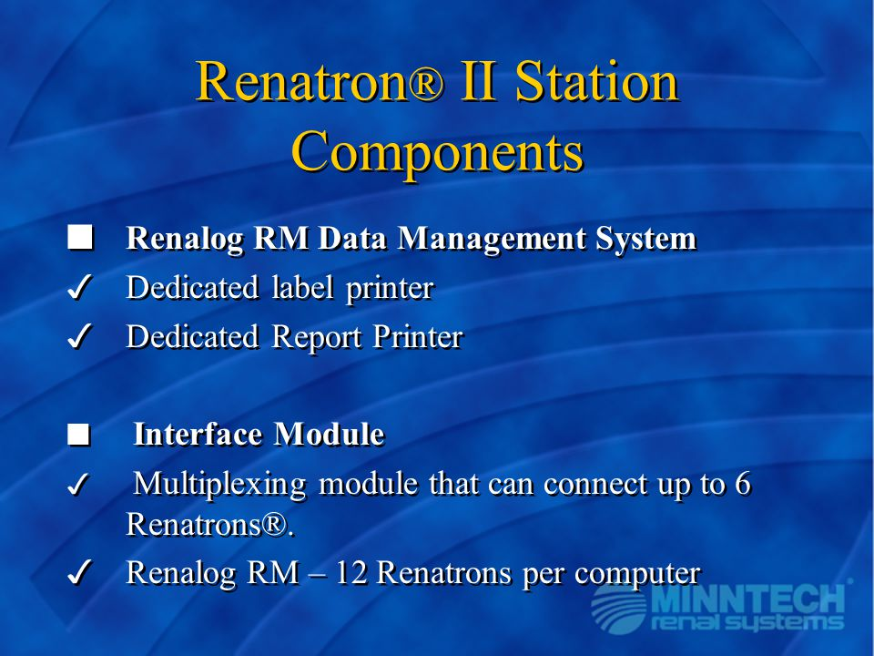 Renatron® II Station Components