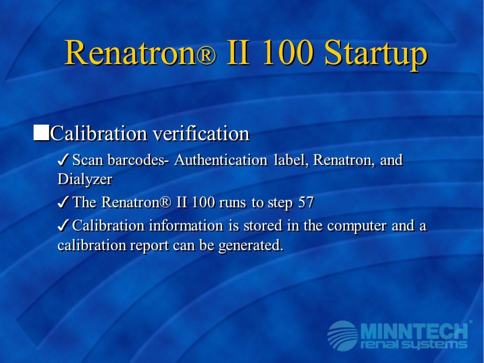 Renatron® II 100 Startup Calibration verification