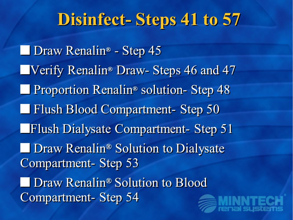 Disinfect- Steps 41 to 57 Draw Renalin® - Step 45
