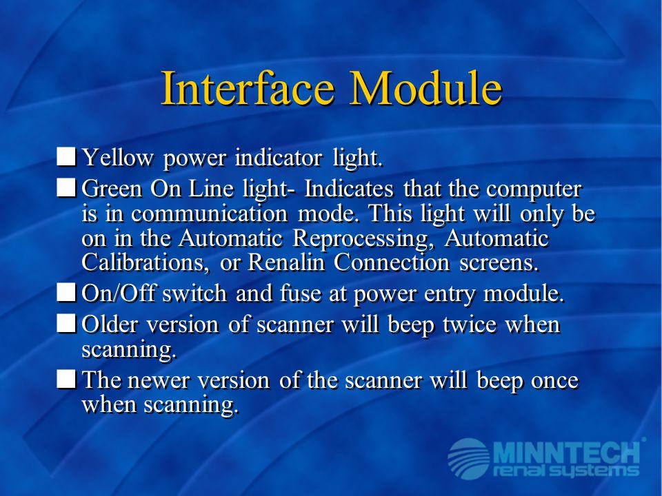 Interface Module Yellow power indicator light.