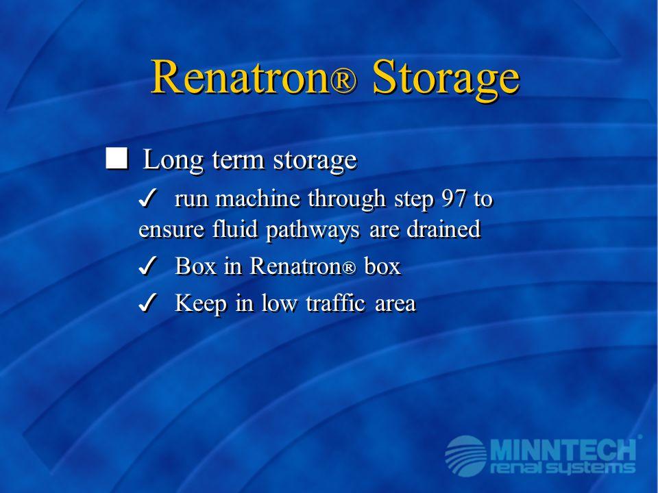Renatron® Storage Long term storage