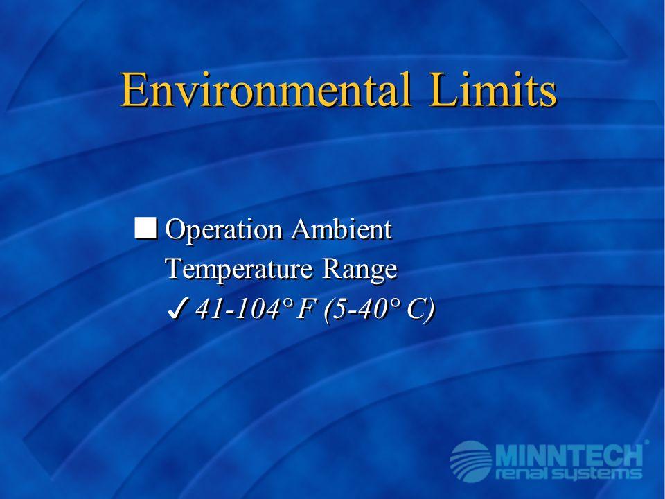 Operation Ambient Temperature Range 41-104° F (5-40° C)