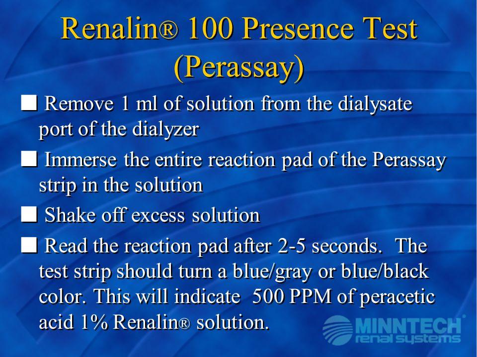 Renalin® 100 Presence Test (Perassay)