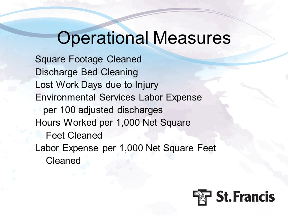 Operational Measures Square Footage Cleaned Discharge Bed Cleaning