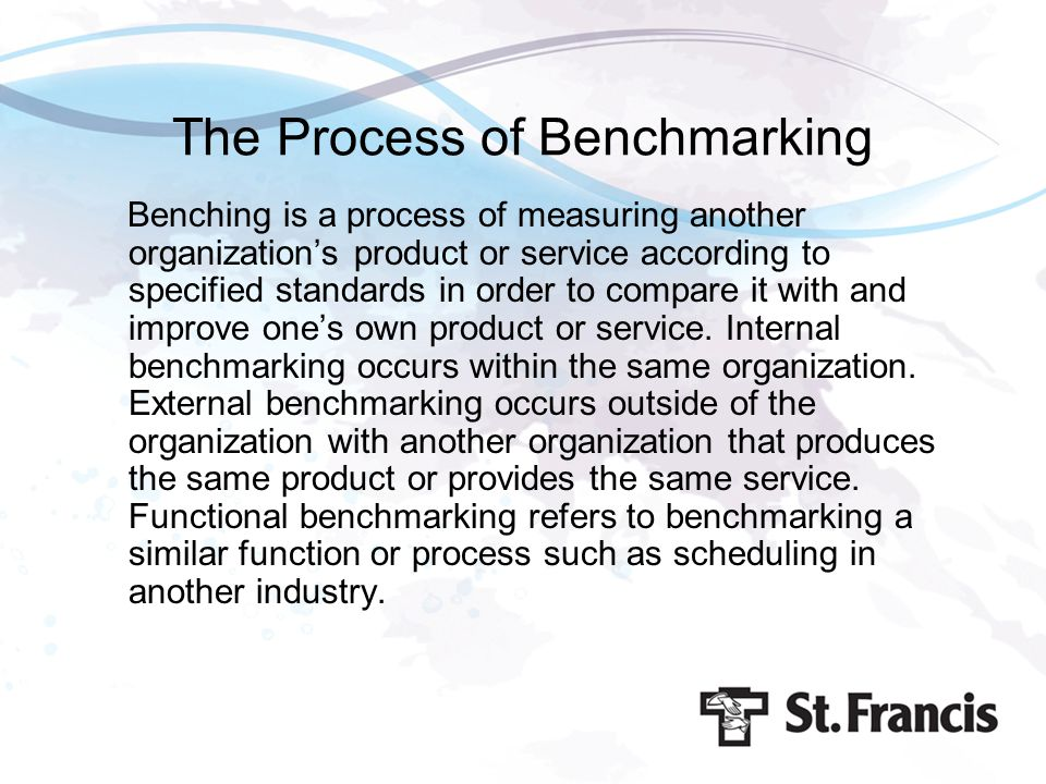 The Process of Benchmarking