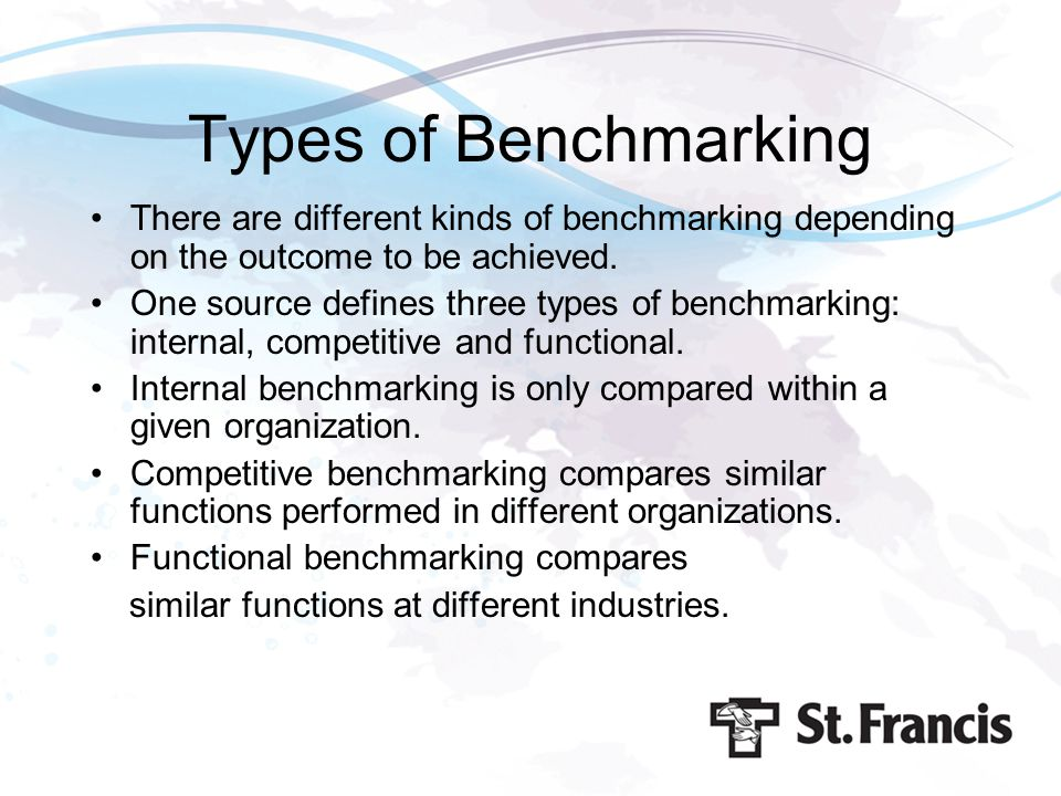 Types of Benchmarking There are different kinds of benchmarking depending on the outcome to be achieved.