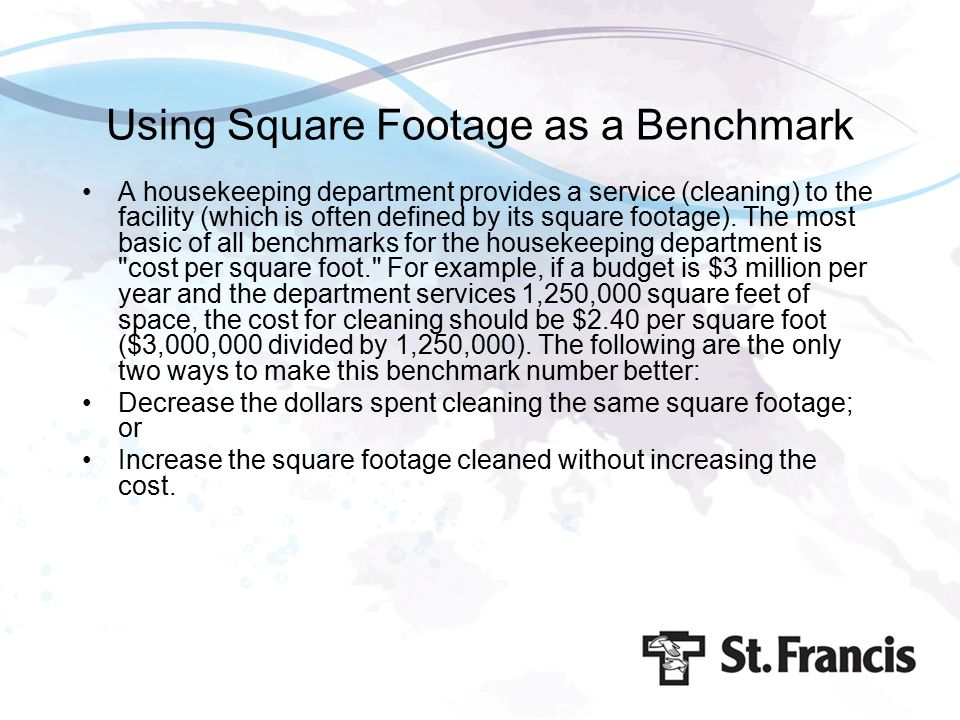 Using Square Footage as a Benchmark