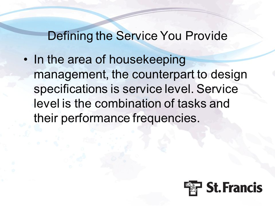 Defining the Service You Provide