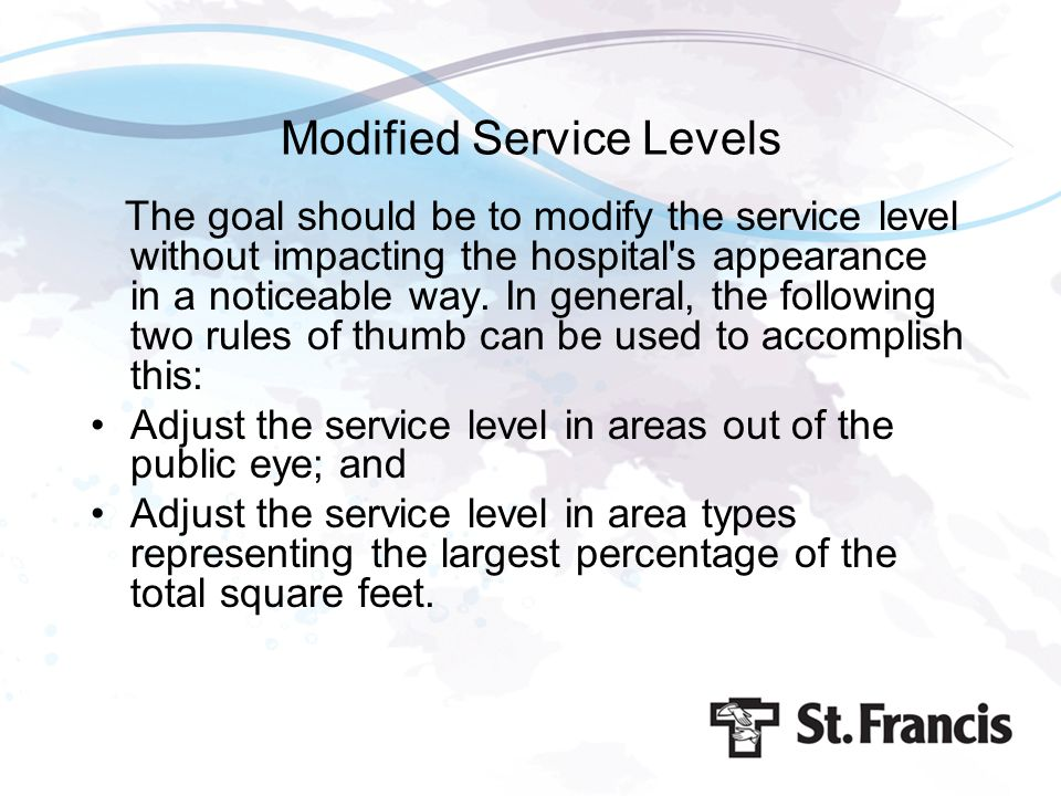 Modified Service Levels