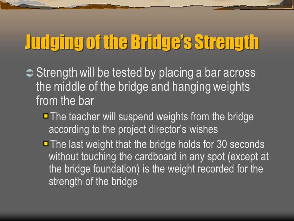 Judging of the Bridge's Strength
