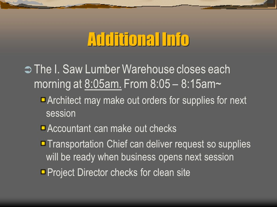 Additional Info The I. Saw Lumber Warehouse closes each morning at 8:05am. From 8:05 – 8:15am~