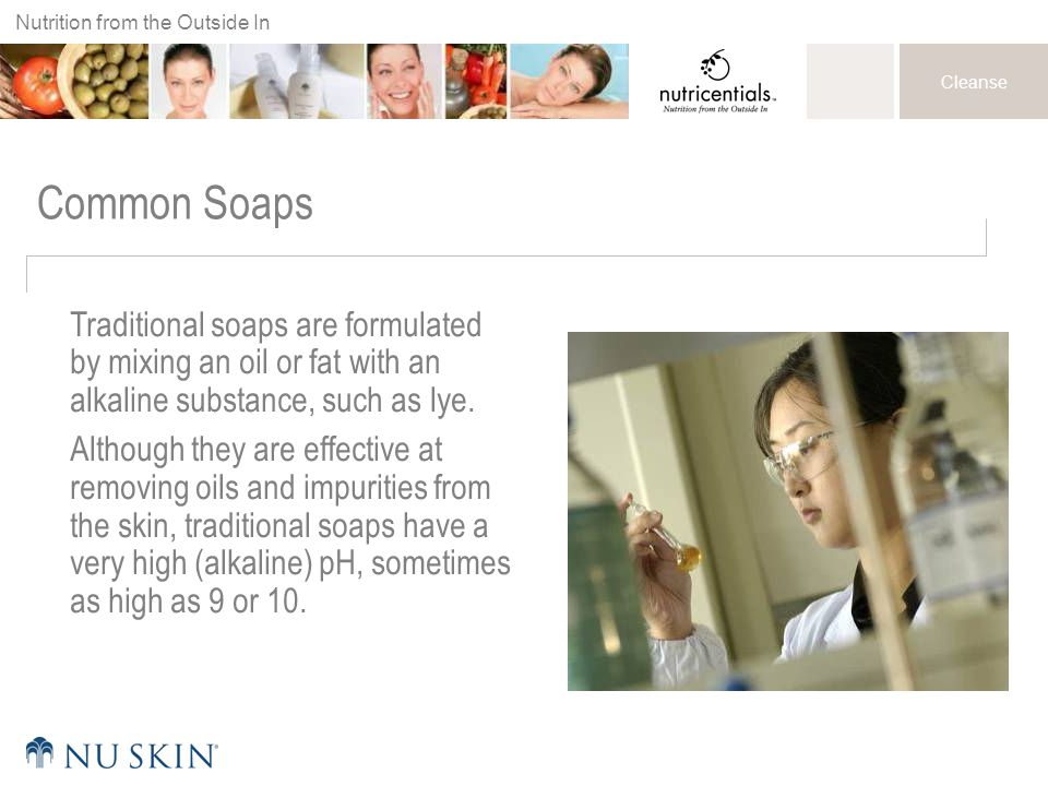 Common Soaps Traditional soaps are formulated by mixing an oil or fat with an alkaline substance, such as lye.