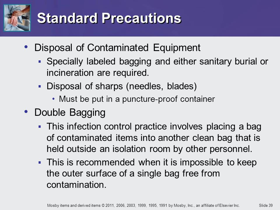 Standard Precautions Disposal of Contaminated Equipment Double Bagging