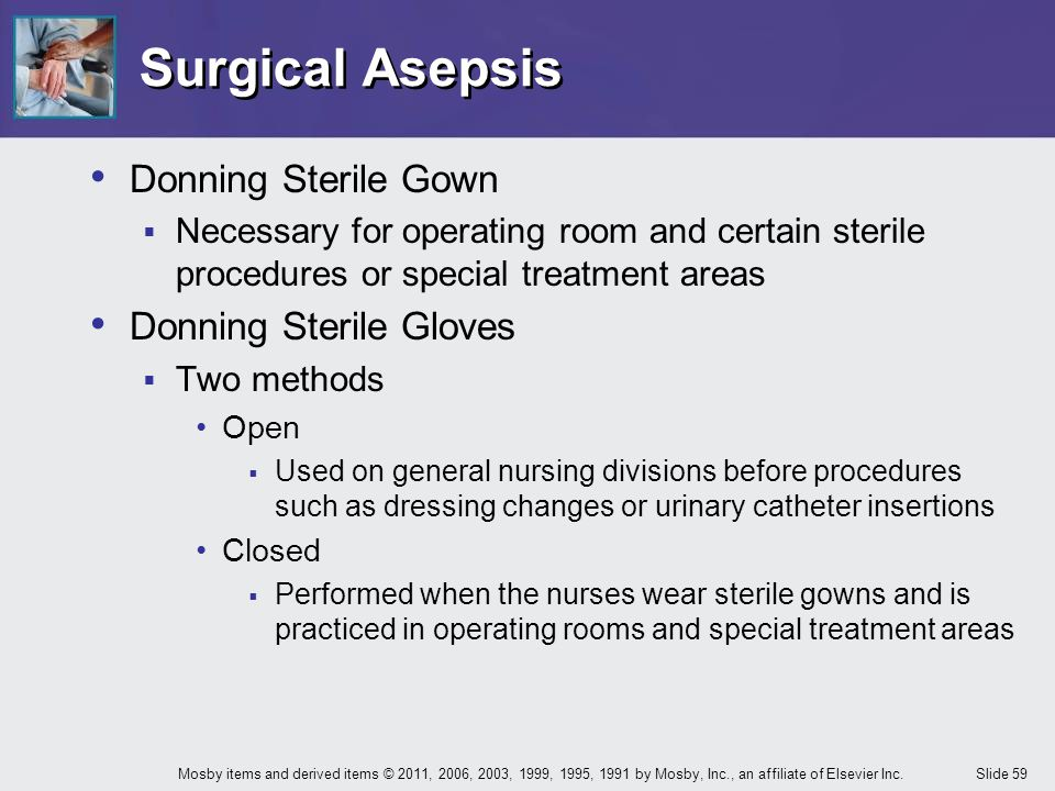 Surgical Asepsis Donning Sterile Gown Donning Sterile Gloves