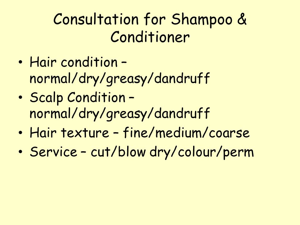 Consultation for Shampoo & Conditioner
