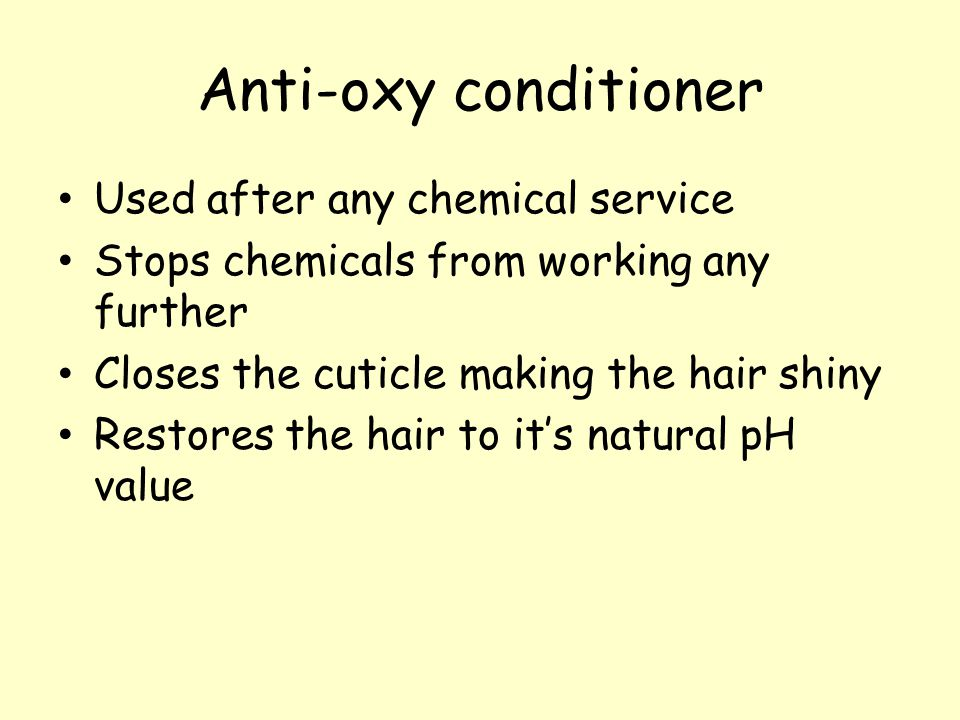 Anti-oxy conditioner Used after any chemical service