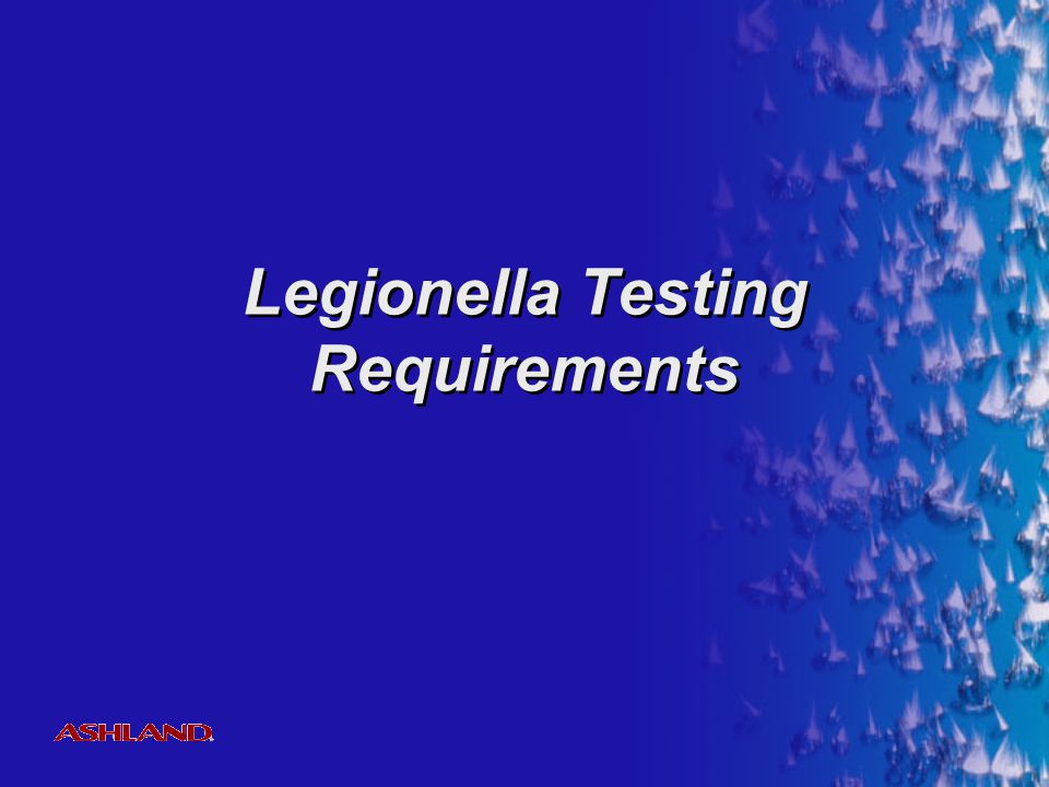 Legionella Testing Requirements
