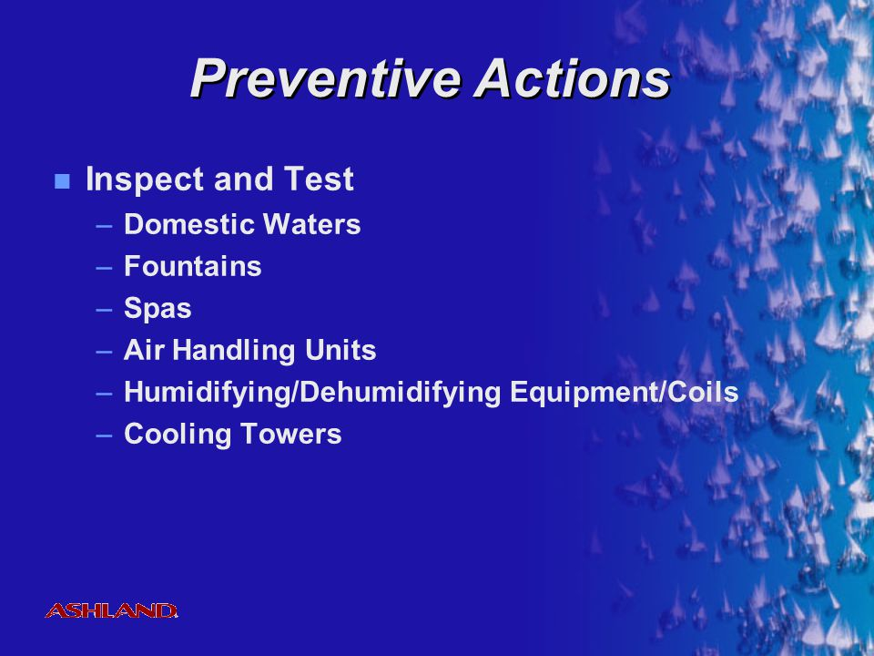 Preventive Actions Inspect and Test Domestic Waters Fountains Spas