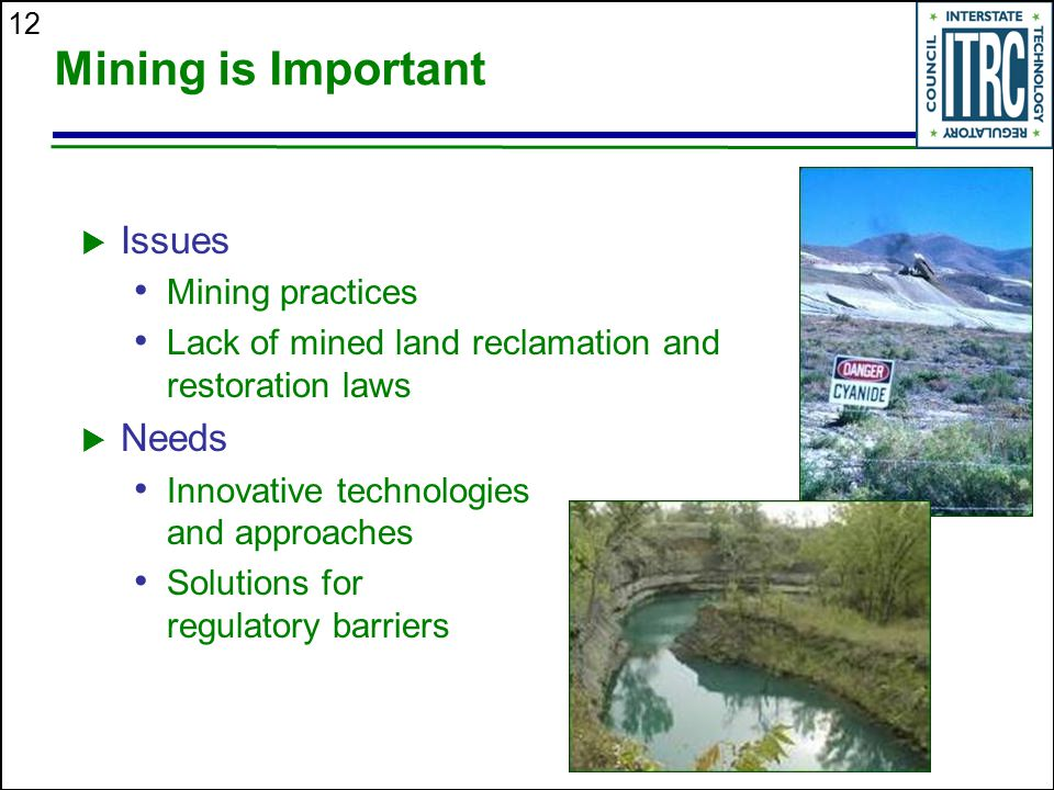 Mining is Important Issues Needs Mining practices