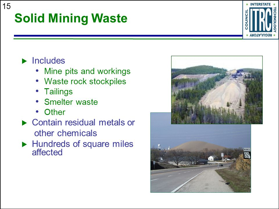 Solid Mining Waste Includes Contain residual metals or other chemicals