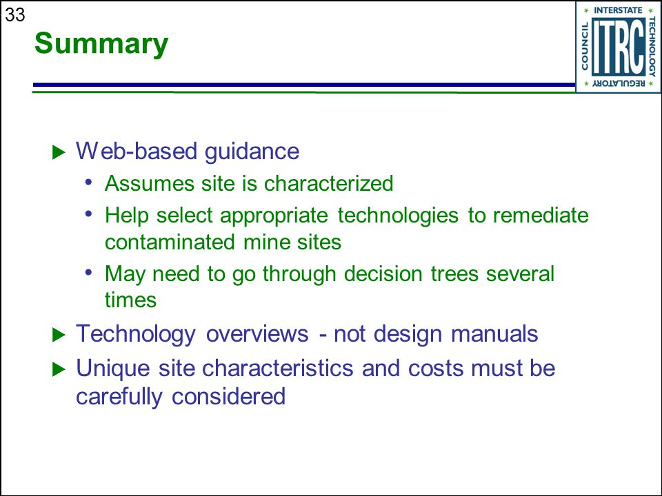Summary Web-based guidance Technology overviews - not design manuals